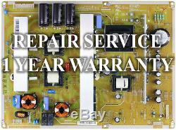 Repair Service Samsung Power Supply BN44-00445A for PN59D550C1 1 Year Warranty